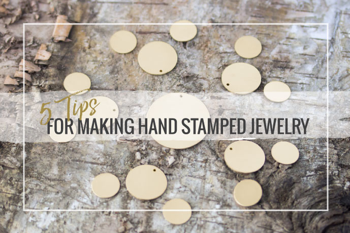 Blog Post: 5 Tips for Making Hand Stamped Jewelry